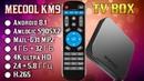 MECOOL KM9 TV BOX ОБЗОР МОЩНОЙ СМАРТ ТВ ПРИСТАВКИ НА НОВОМ ПРОЦЕССОРЕ S905X2 4GB DDR4 32GB