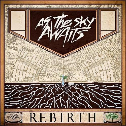 As the Sky Awaits - Rebirth (2012)