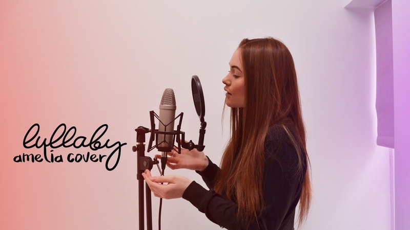 R3hab & Mike Williams - Lullaby | Amelia Cover