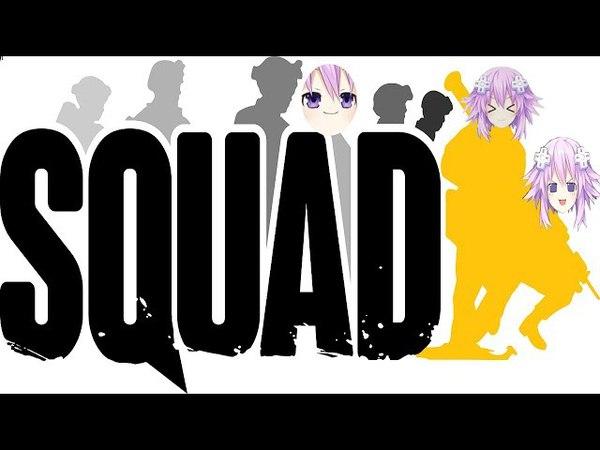 Nep Nepping Nepu-ing in Squad