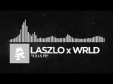 [Future Bass] - Laszlo x WRLD - You & Me [Monstercat Release]