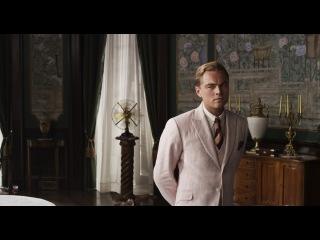 Великий Гэтсби / The Great Gatsby (2013, США/Австралия, реж. Баз Лурман) - русский тв ролик