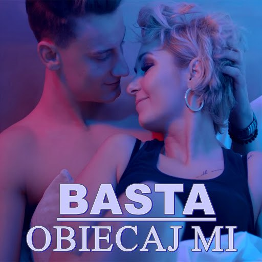 basta альбом Obiecaj mi (Radio Edit)