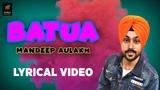 Batua Lyrical Video Mandeep Aulakh Roop Indra Latest Punjabi Song 2019 Humble Music