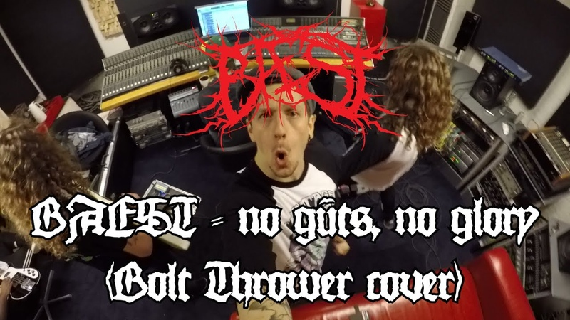 BAEST No Guts No Glory Bolt Thrower cover