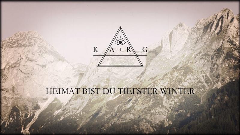 Karg - Heimat Bist Du Tiefster Winter (Official Lyric Video)