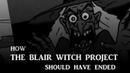 Как Следовало Закончить Фильм Ведьма из Блэр Курсовая с того света