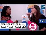 Fun Web series to learn French, Ep29 Job Interview - Oh La La Speak French, Paris Style
