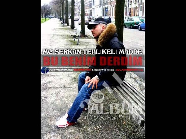 Mc Serkan ™ - Bu Benim Derdim 2011 [ Album Track ]
