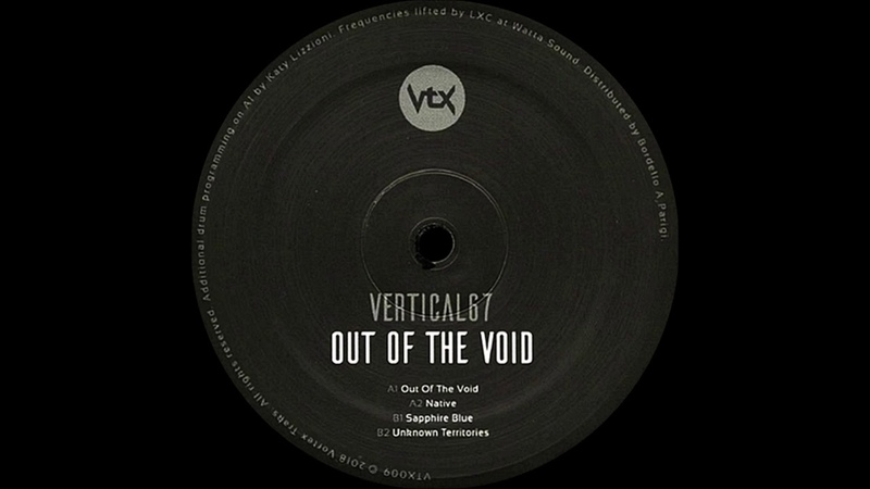 Vertical67 - Out Of The Void ( Out Of The Void 2018 ) ( Vortex Traks )