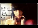 dj skreen - Mixxi Dence 2k13 (@Mixxi Dence Vol.1 3@)