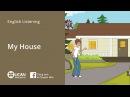 Learn English Via Listening   Beginner   Lesson 5 : My House