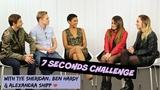 7 SECONDS CHALLENGE ft. Alexandra Shipp, Ben Hardy &amp Tye Sheridan K4U.