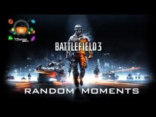 Random moments Battlefield 3