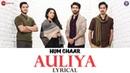 Auliya - Lyrical | Hum Chaar | Atif Aslam | Prit K, Simran S, Anshuman M Tushar P | Vipin Patwa
