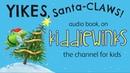 YIKES, Santa-Claws! - Audio Book