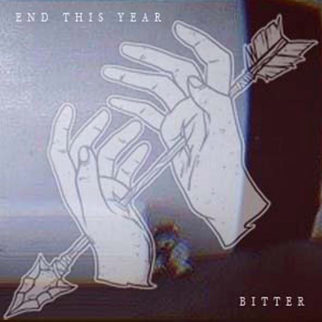 End This Year - Bitter [EP] (2016)
