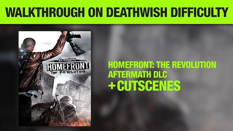 Homefront The Revolution Aftermath DLC Deathwish Difficulty No Commentary