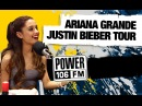 Ariana Grande Speaks On Tour with Jusin Bieber