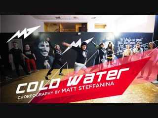 COLD WATER   MATT STEFFANINA CHOREOGRAPHER