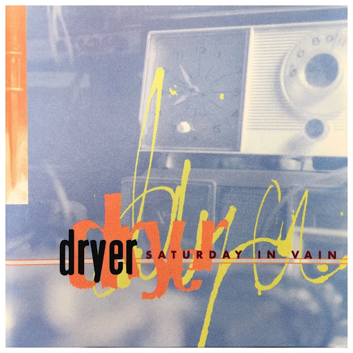 Dryer альбом Saturday In Vain