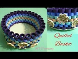 Quilled basket how to make beautiful paper basket DIY paper craft