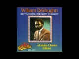 William Devaughn - Be Thankful For What You've Got (Disco Mix Edit)