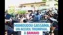 Arrivée de Mamoudou Gassama à BAMAKO MALI
