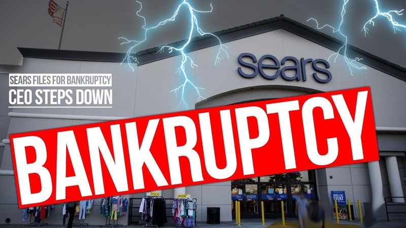 Sears Files For Bankruptcy, CEO Steps Down (October 2018)