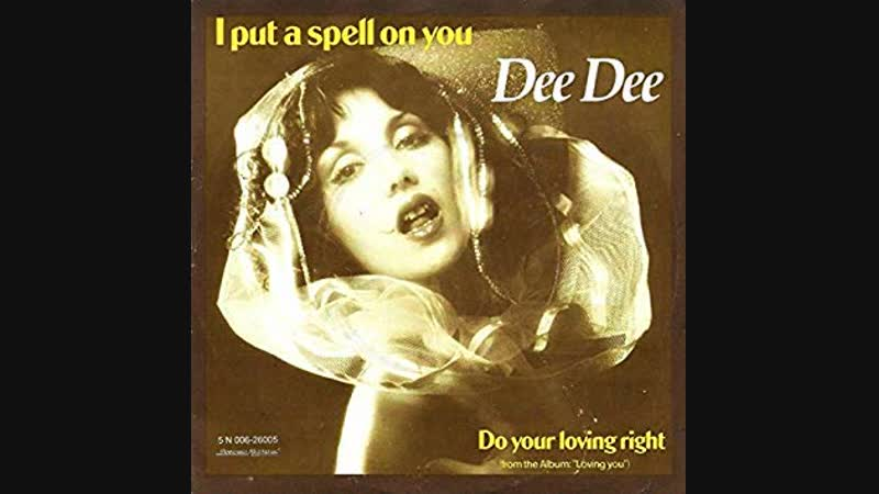 Dee Dee - I Put A Spell On You (1978)