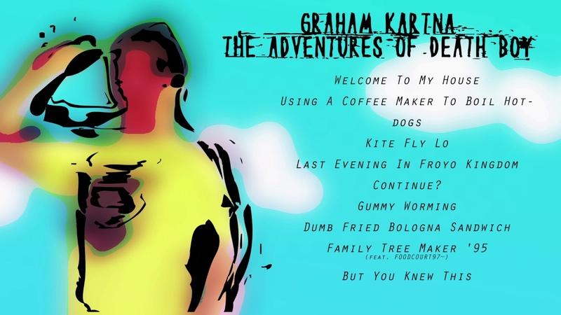 Graham Kartna The Adventures Of Death Boy Full Album