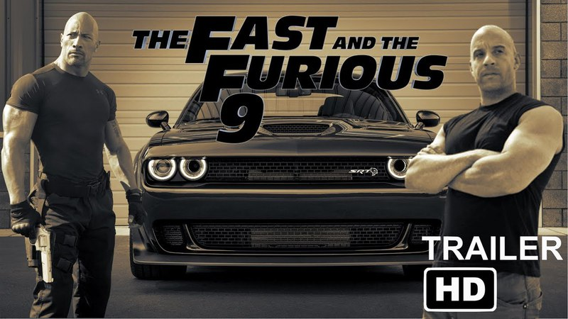 The Fast and The Furious 9 Official Trailer 1 (HD)