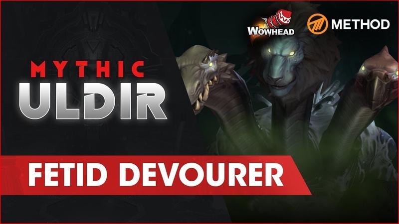 Method VS Fetid Devourer - Mythic Uldir