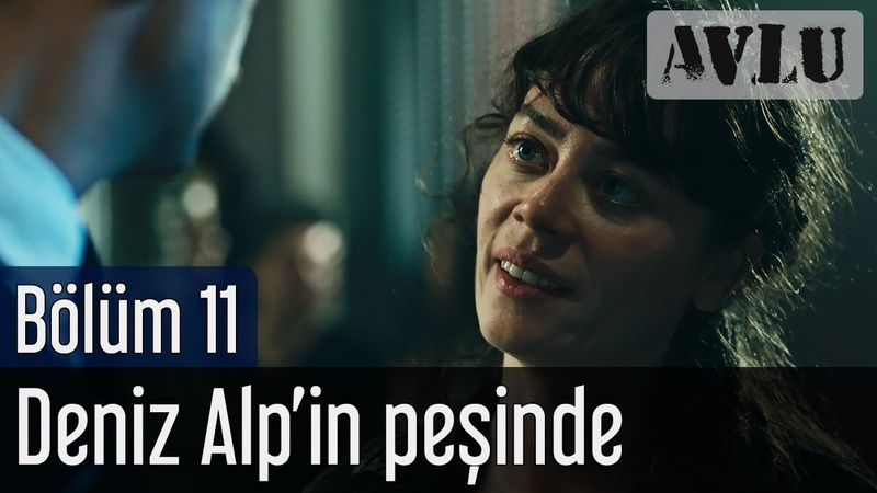 Avlu 11. Bölüm (Sezon Finali) - Deniz Alpin Peşinde