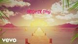 Sigala feat. Paul Janeway of St. Paul &amp The Broken Bones - Brighter Days (Lyric Video)