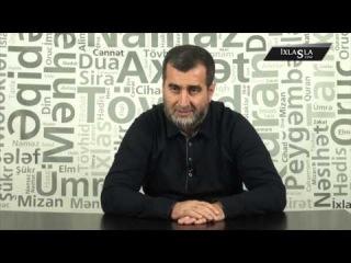 Qamət Süleymanov - Namazın Tərki Məsələsi Niyə bu Qədər Şişirdilib