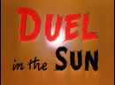 Дуэль под солнцем Duel in the Sun 1946