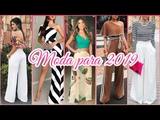 MODA PARA EL 2019 Tendencias Outfits y Ropa de Moda Pantalones Vestidos Conjunto de 2 piezas