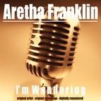 Aretha Franklin альбом I'm Wandering