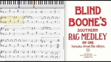 Southern Rag Medley by Blind Boone (1908, Ragtime piano)