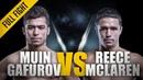 ONE: Reece McLaren vs. Muin Gafurov | April 2016 | FULL FIGHT