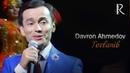 Davron Ahmedov - Tovlanib | Даврон Ахмедов - Товланиб (concert version)