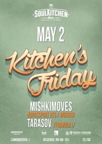 2.05 - KITCHEN'S FRIDAY @ SOUL KITCHEN
