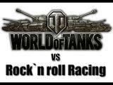 World of Tanks VS Rock`n roll Racing