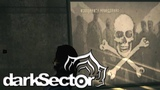 Dark Sector #3 - Мотыльки на огонь