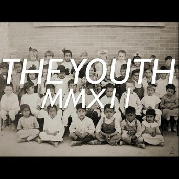 Prophets - The Youth (2012)