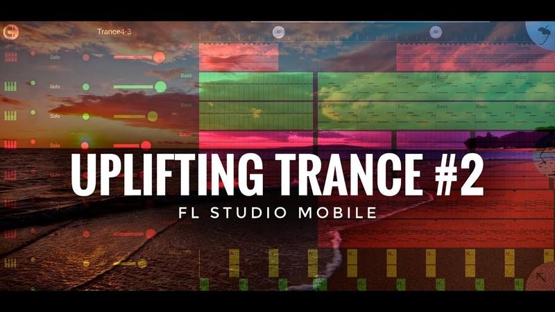 FL Studio Mobile: Uplifting Trance 2