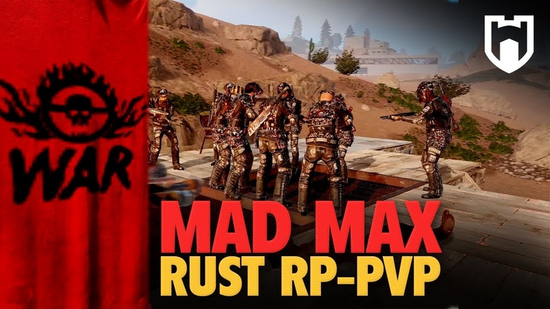 MAD MAX War Boys Clan RP | Rust Factions