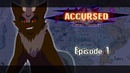 Accursed Episode 1