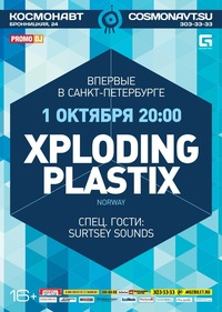 01.10. Космонавт. Xploding Plastix (NOR)